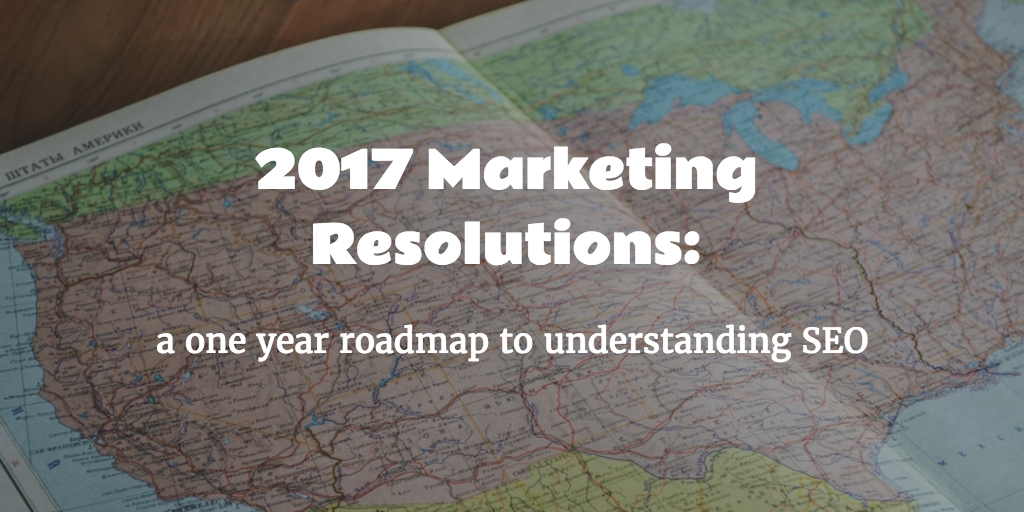 Set a New Year's Resolution to Learn How To SEO