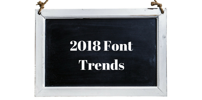 2018 Font Trends