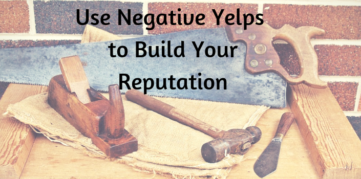 building a good reputation after bad yelp reviews