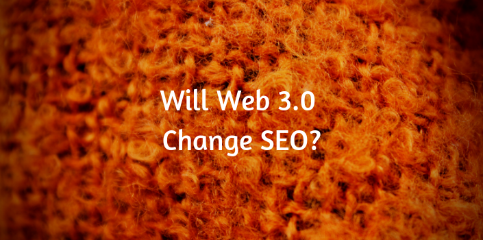 Web 3.0, the semantic web, and search engine optimization in 2019