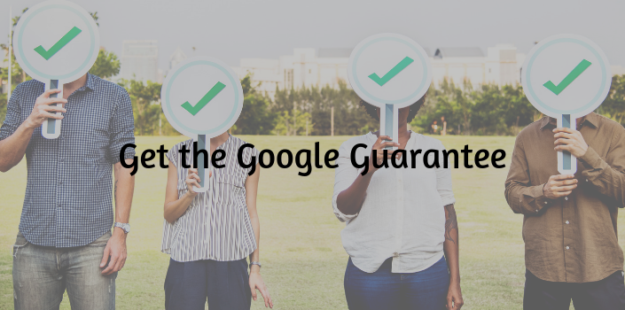 what you need to know about the google guarantee